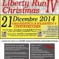 4 Edizione della LIBERTY RUN CHRISTMAS 21.12.2014